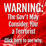 The Government May Consider You A Terrorist