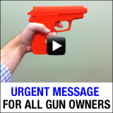 Urgent Message For All Gun Owners