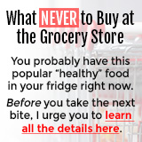 What Never To Buy At The Grocery Store